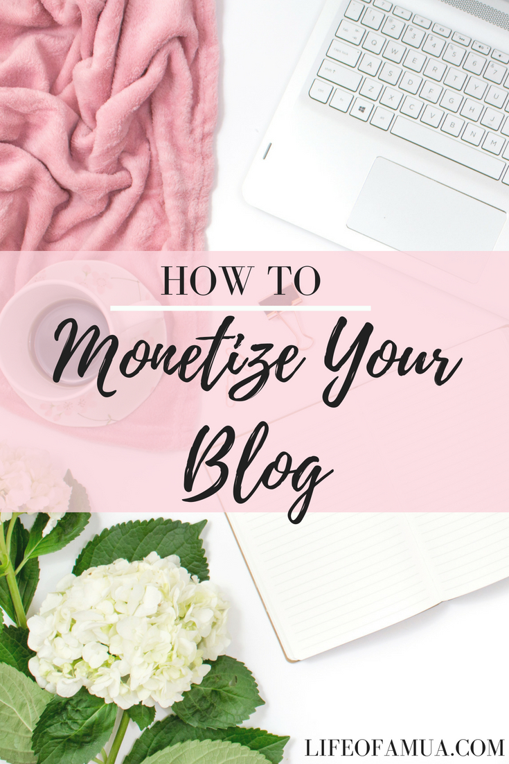 Make Money From Blogging – Ways to Monetize Your Blog