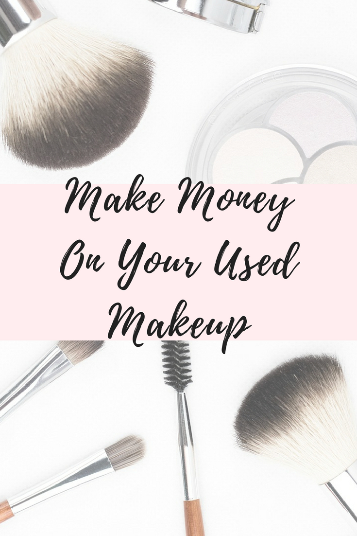 Make $ on Your Used Makeup