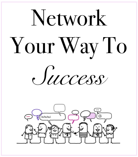 Network Your Way to Success