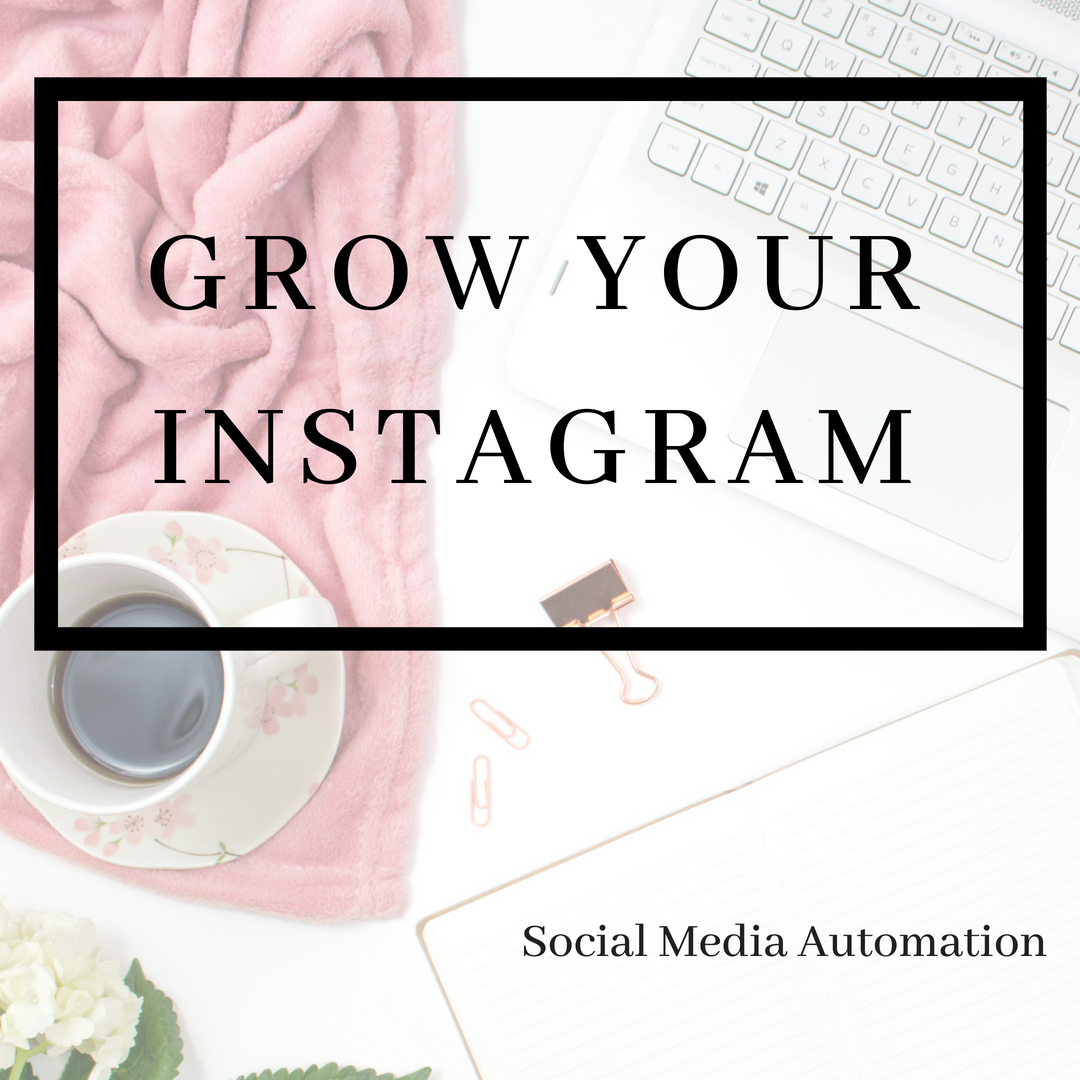 Grow Your Instagram with Personalized Automation...Grow Your Business While You Sleep